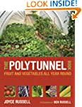 The Polytunnel Book: Fruit and Vegeta...