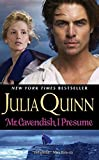 Mr. Cavendish, I Presume (Two Dukes of Wyndham, Book 2) (0060876115) by Quinn, Julia