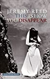 img - for This is How You Disappear Paperback July 1, 2007 book / textbook / text book