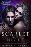 Scarlet Night (Behind the Vail) by Megan J. Parker