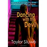 Dancing With The Devil ~ Taylor Siluw�