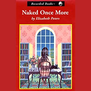 Naked Once More | [Elizabeth Peters]