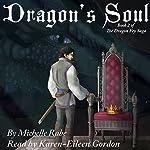Dragon's Soul: The Dragon Fey Saga, Book 2   Michelle Rabe