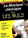 echange, troc Claire Delamarche, David Pogue, Scott Speck, Michel Dreyfus - La musique classique pour les nuls (1CD audio)