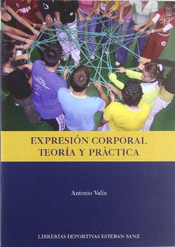 EXPRESION CORPORAL. TEORIA Y PRACTICA