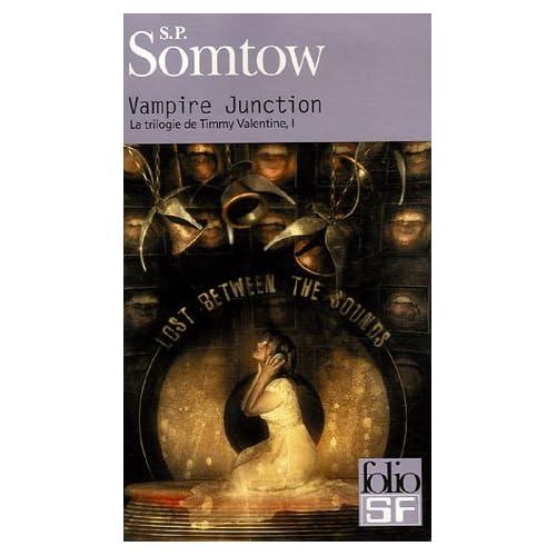 S.P Somtow : Vampire jonction (premier tome de la trilogie de Timmy Valentine) 51lft3dJ8dL._SS500_
