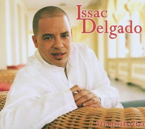 Issac Delgado - Prohibido By Issac Delgado - Zortam Music