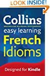Easy Learning French Idioms (Collins...