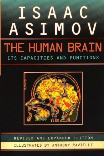 The Human Brain: Its Capacities and Functions; Revised and Expanded Edition PDF