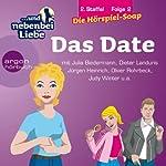 Und nebenbei Liebe. Das Date (2.Staffel, Folge 2) | Katrin Wiegand