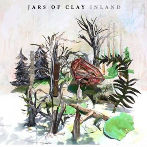 Jars Of Clay – Inland (2013) [FLAC]