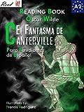 El Fantasma de Canterville para estudiantes de espa�ol. Libro de lectura: The Canterville Ghost for Spanish learners. Reading Book Level A2. Beginners. (Read in Spanish n� 4) (Spanish Edition)