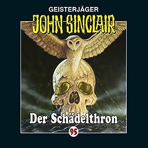 Der Schädelthron (John Sinclair 95) Hörspiel