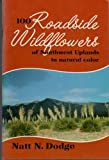 img - for 100 roadside wildflowers of Southwest Uplands in natural color (Popular series / Southwest Parks and Monuments Association) book / textbook / text book