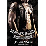 Reaper's Legacy (Reapers Motorcycle Club Book 2) ~ Joanna Wylde