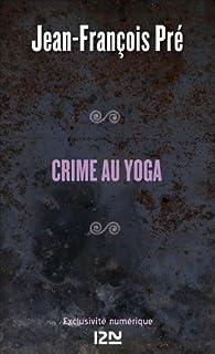 Crime au yoga par Jean-François Pré