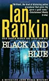 Black and Blue: An Inspector Rebus Mystery (Black & Blue) (0312966776) by Rankin, Ian