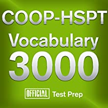 Official COOP-HSPT Vocabulary 3000: Become a True Master of COOP-HSPT Vocabulary...Quickly and Effectively! (       UNABRIDGED) by Official Test Prep Content Team Narrated by Jared Pike, Daniela Dilorio