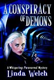 A Conspiracy of Demons: Whisperings Paranormal Mystery Book Six