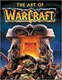 img - for The Art Of Warcraft book / textbook / text book