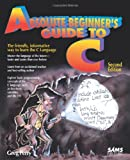 img - for Absolute Beginner's Guide to C (2nd Edition) book / textbook / text book