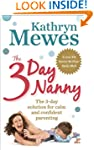 The 3-Day Nanny: Simple 3-Day Solutio...