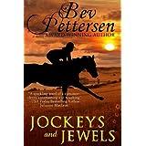 JOCKEYS AND JEWELS (Romantic Mystery) ~ Bev Pettersen