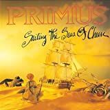 Sailing The Seas Of Cheese by Primus (1991-05-14)