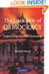 The Dark Side of Democracy: Explainin...