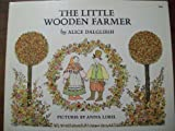 The Little Wooden Farmer (0140500359) by Alice Dalgliesh