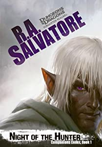 Night of the Hunter: Companions Codex, I by R. A. Salvatore