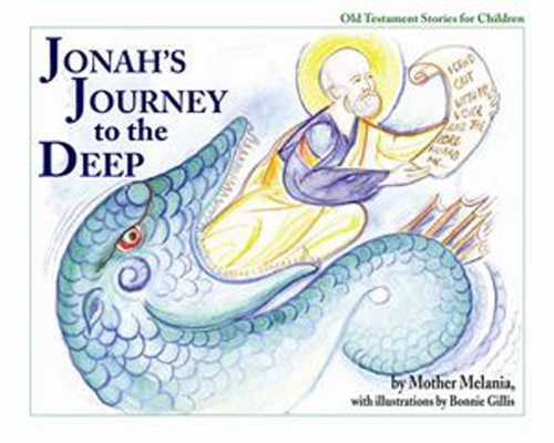 Jonah's Journey to the Deep (Old Testament Stories for Children), MOTHER MELANIA