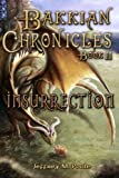 img - for Bakkian Chronicles, Book II - Insurrection book / textbook / text book