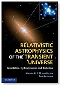 Relativistic Astrophysics of the Transient Universe: Gravitation, Hydrodynamics and Radiation
