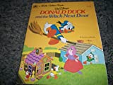 Walt Disney's Donald Duck and the Witch Next Door (A Golden Book) (0307010252) by Walt Disney Productions