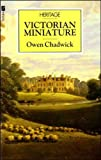 Victorian Miniature (Heritage) (0708824099) by Chadwick, Owen