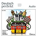Deutsch lernen Audio - Deutsch für den Urlaub 07/2015 Audiobook by  div. Narrated by  div.