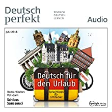 Deutsch lernen Audio - Deutsch für den Urlaub 07/2015 (       ungekürzt) von  div. Gesprochen von:  div.