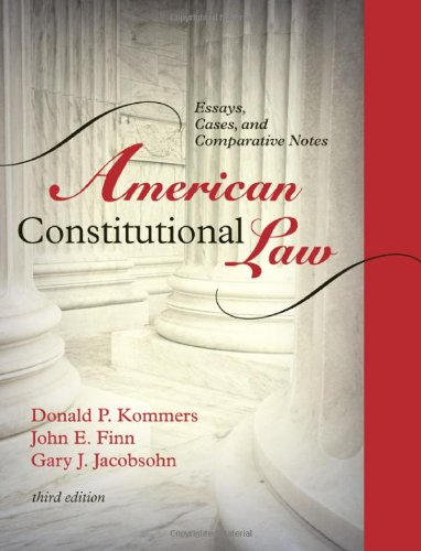 American Constitutional Law: Essays, Cases, and Comparative Notes, Volume 1