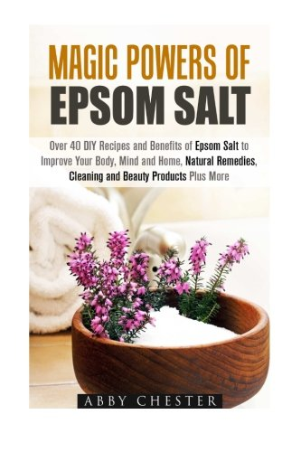 Magic Powers of Epsom Salt