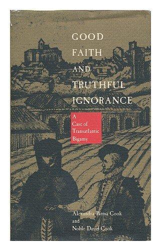 Good Faith and Truthful Ignorance: A Case of Trans-Atlantic Bigamy