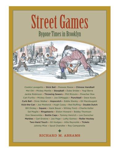 Street Games : Bygone Times in Brooklyn PDF
