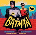 Batman: Facts and Stats from the Clas...