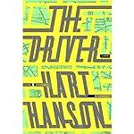The Driver: A Novel | Hart Hanson