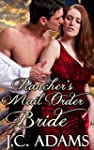 Rancher's Mail Order Bride: Historica...