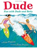 Dude: Fun with Dude and Betty