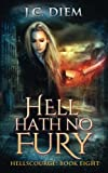 img - for Hell Hath No Fury (Hellscourge) (Volume 8) book / textbook / text book