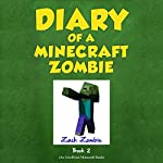 Diary of a Minecraft Zombie, Book 2: Bullies and Buddies | Zack Zombie