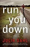 Run You Down (Rebekah Roberts Novels Book 2)