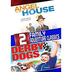 Angel in the House / Derby Dogs